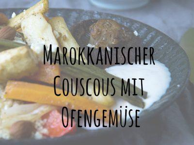 Marokkanischer Couscous mit Ofengemüse