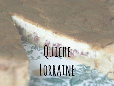 Quiche Lorraine – ein Klassiker neu entdeckt