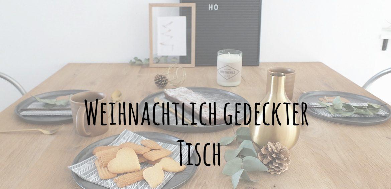 {Gastbeitrag} Weihnachtliche Tischdekoration und Spritzgebäck