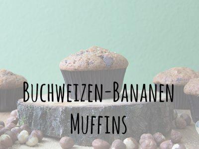 Experiment geglückt… Buchweizen-Bananen-Muffins mit Haselnüssen und Schokolade