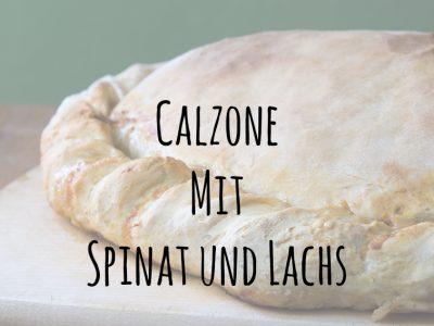Calzone mit Spinat und Räucherlachs