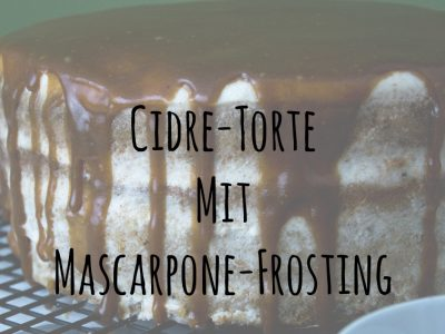 Cidre-Torte mit Mascarpone-Frosting