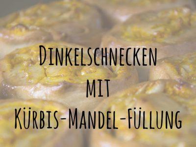 Dinkelschnecken mit Kürbis-Mandel-Füllung und ein Giveaway