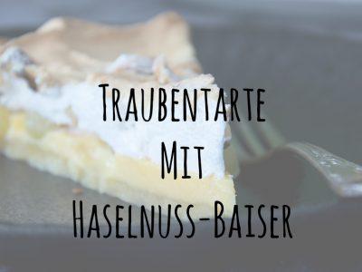 Traubentarte mit Haselnuss-Baiser