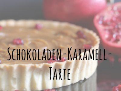 {Gastbeitrag} Schokoladen-Karamell-Tarte mit Überraschung
